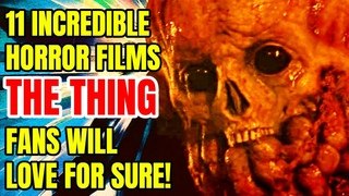 11 Splendid Films Tailor-Made For THE THING Lovers!
