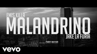 Emis Killa & Jake La Furia - Malandrino (Official Video)