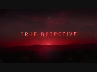 True detective (season 3 main title sequence)