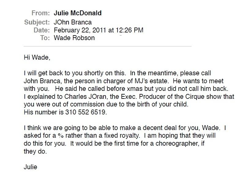 «Привет, Уэйд. Я вскоре тебе отвечу. А пока свяжись, пожалуйста, с Джоном Бранка, человеком, управляющим Фондом Наследия Джексона. Он хочет с тобой встретиться и говорит, что звонил тебе перед Рождеством, но ты не перезвонил...»