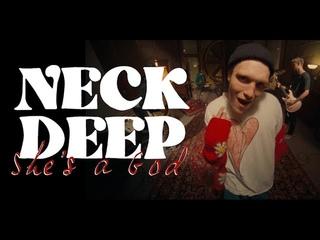 Neck Deep - She's a God (Official Music Video)