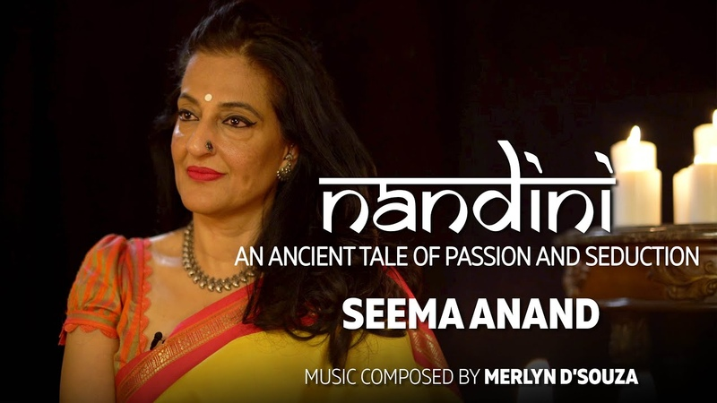 Seema Anand - Nandini - An ancient​ tale of passion and seduction