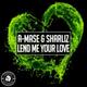 A-Mase, Sharliz - Lend Me Your Love