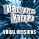 Party Tyme Karaoke - Cake By The Ocean (Made Popular By DNCE) [Vocal Version]