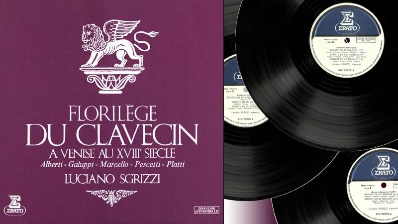 Luciano Sgrizzi (harpsichord, fortepiano) Florilège du clavecin à Venise au XVIIIème Siècle, 1969
