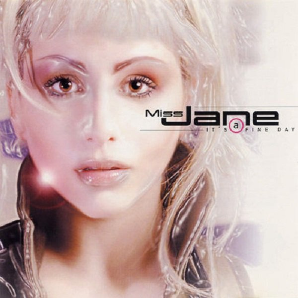 Miss Jane album It's a Fine Day