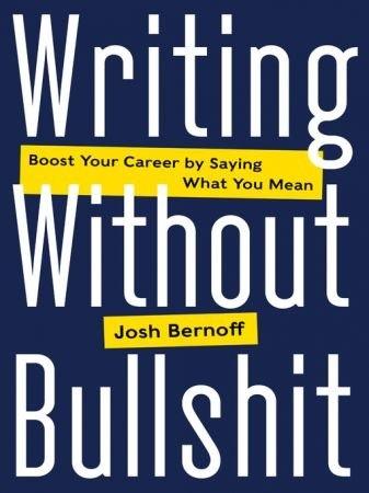 Writing Without Bullshit nodrm