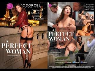 A Perfect Woman / 2020 Marc Dorcel