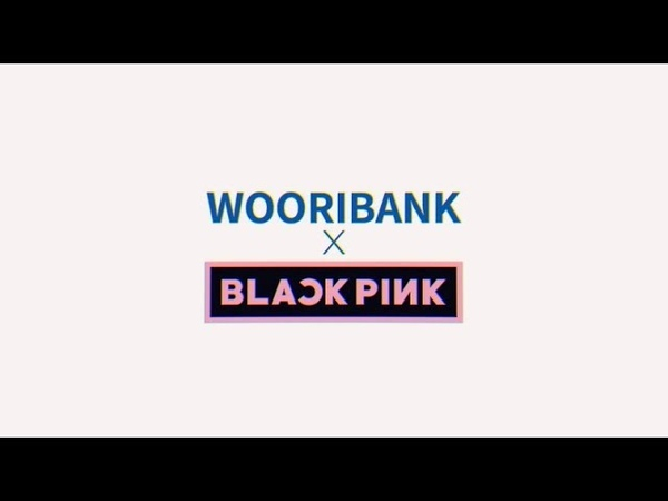 BLACKPINK @ Woori Bank CF making