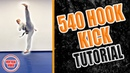 540 Hook Kick Tutorial LEARN HOW TO IN 1 MINUTE! Taekwondo Kicking with GNT