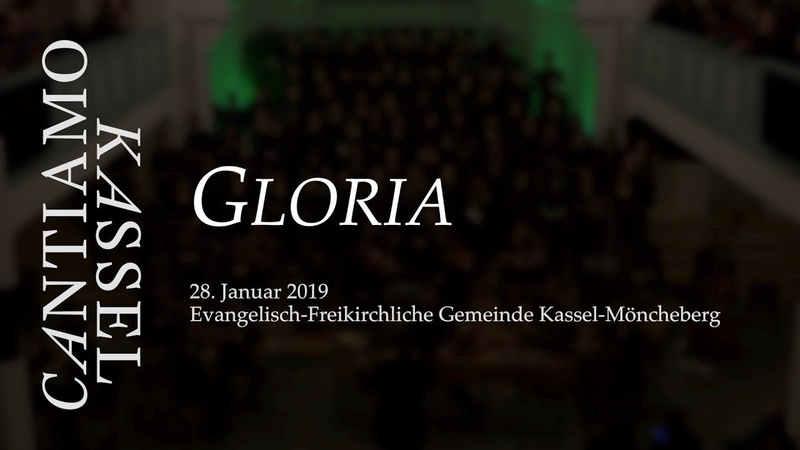 Gloria Konzert am 28 Januar 2020 Cantiamo Kassel