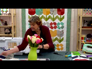 Triple Play- 3 New Tulip Projects with Jenny, Natalie  Misty of Missouri Star (Video Tutorial)