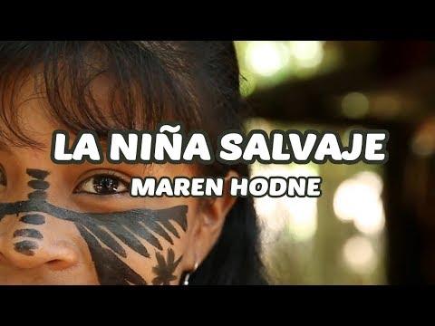 La niña salvaje Maren Hodne Letra 432HZ HD