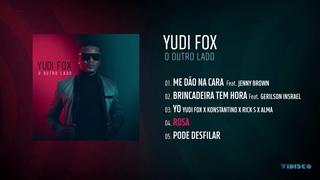 Yudi Fox - O Outro Lado EP (Full Album)