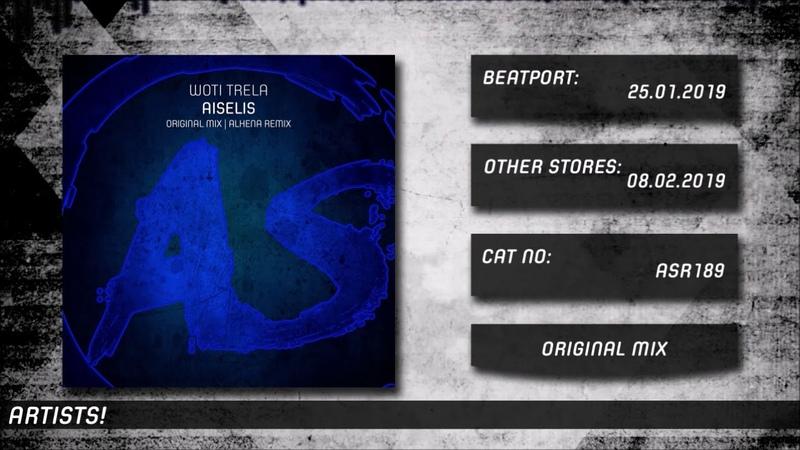 Woti Trela Aiselis Original Mix Out 25 01 19