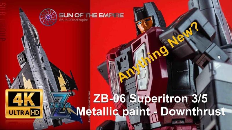 Zeta Toys ZB 06 Superitron 3 5 Metallic paint version Downthrust MP Skydive 174