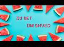 DJ Set Shved