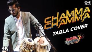Chamma Chamma - The Tabla Guy - Fraud Saiyaan   Elli AvrRam, Arshad Warsi   Neha Kakkar, Tanishk