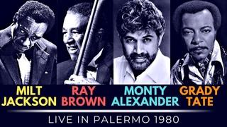Milt Jackson, Ray Brown, Monty Alexander, Grady Tate - Live in Palermo 1980