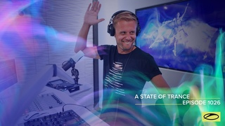 A State Of Trance Episode 1026 - Armin van Buuren (@A State Of Trance  )