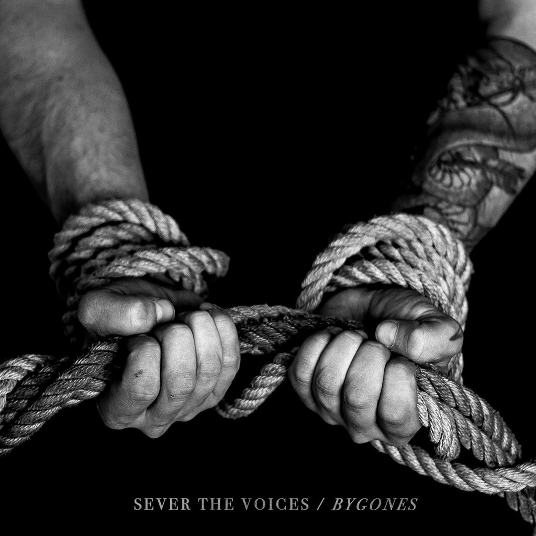 Sever the Voices - Bygones (2017)
