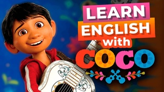 Learn English With Disney Movies | Coco [Advanced Lesson]