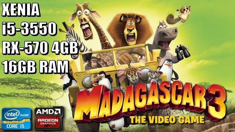 Madagascar 3 The Video Game - Xenia [Xbox 360 Emulator] - RX 570 4GB   Core i5 3550