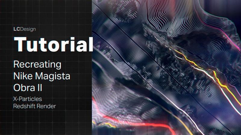 Recreating NIKE MAGISTA OBRA II with Cinema4D Xparticles Tutorial (@LCMirandaDesign)